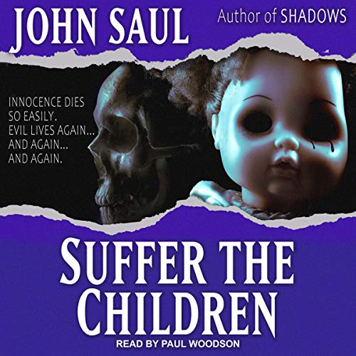 Audiobook review of Suffer the Children ~ Retro Horror Vol. 6