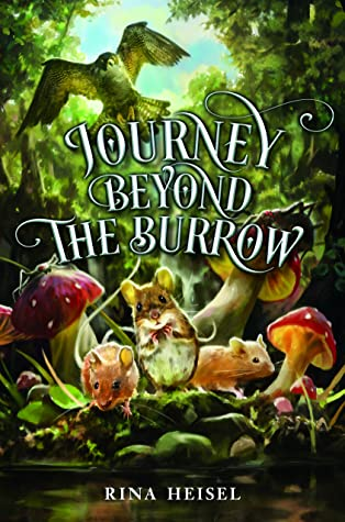 Journey Beyond the Burrow by Rina Heisel