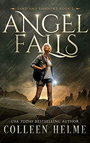 Angel Falls (Sand and Shadows #1) by Colleen Helme