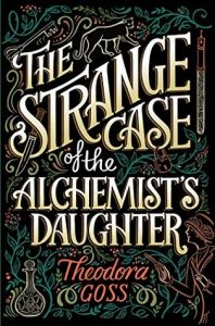 Review of The Strange Case of the Alchemist Daughter