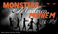 Monsters, Madmen, Mayhem. Oh My! Starts (Giveaways!)