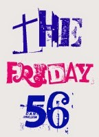 The Friday 56: