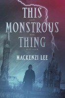 Early Review of This Monstrous Thing