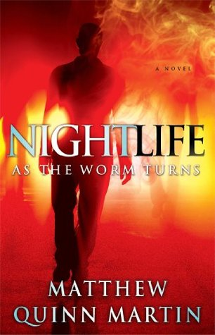 Review of Nightlife: As the Worms Turn + giveaway