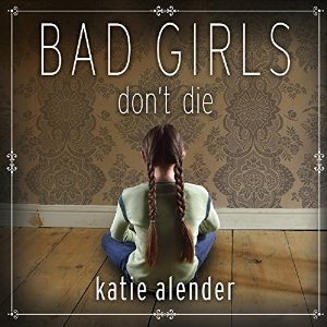 Audiobook review of Bad Girls Don't Die
