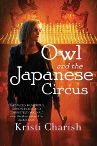 Owl and the Japenese Circus