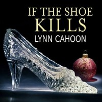 Audiobook review of If the Shoe Kills