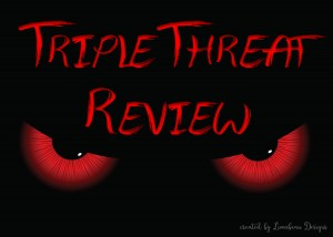 TripleThreatReview
