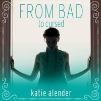 Audiobook review of From Bad To Cursed
