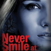 Review of Never Smile At Strangers