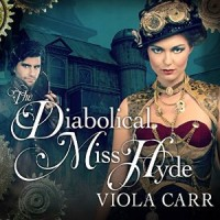 Audiobook review of The Diabolical Miss Hyde