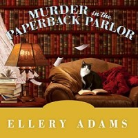Audiobook review of Murder in the Paperback Parlor