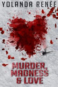 Murder, Madness and Love