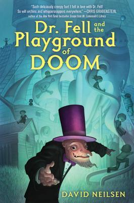 Review of Dr. Fell and the Playground of Doom