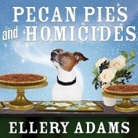 Audiobook review of  Pecan Pies and Homicides