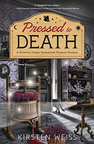 Pressed to Death by Kirsten Weiss