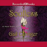 Two Bloggers One Book ~ Audiobook review of Soulless