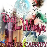 Audiobook review of Quit Your Witchin