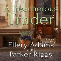 Audiobook review of A Treacherous Trader