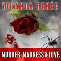 Audiobook review of Murder, Madness & Love