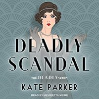 Audiobook review of Deadly Scandal