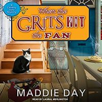 Audiobook review of When the Grit Hits the Fan