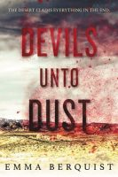 Review of Devils Unto Dust