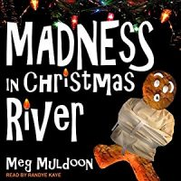 Audiobook review of Madness in Christmas River