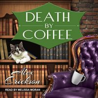Audiobook review of Death by Coffee