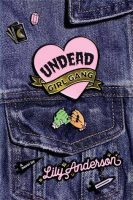 Review of Undead Girl Gang