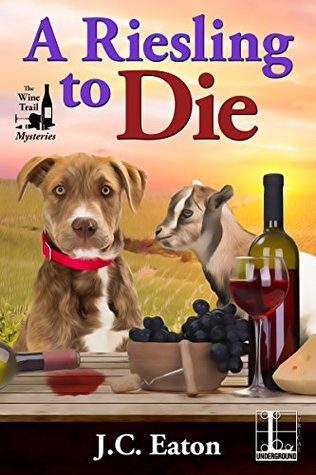 A Riesling to Die  by J.C. Eaton