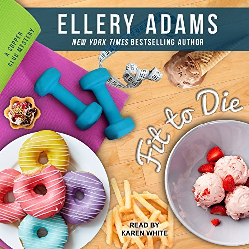 Fit to Die by J.B. Stanley, Ellery Adams