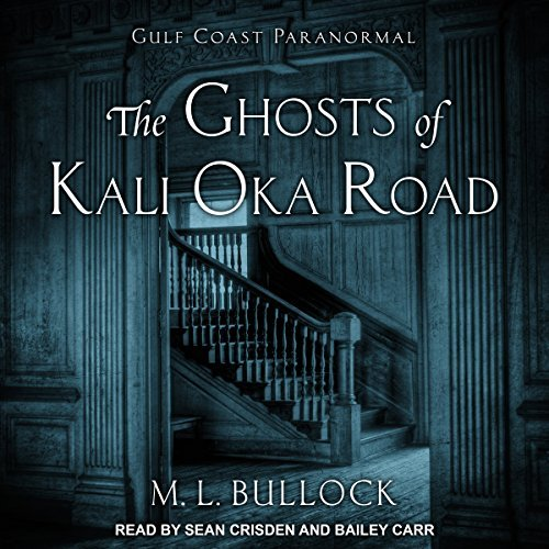 The Ghosts of Kali Oka Road by M.L. Bullock