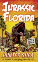 Two Bloggers One Book ~ Review of Jurassic Florida