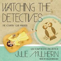 Audiobook review of Watching the Detectives