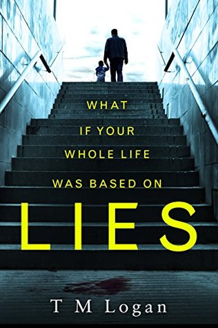 Lies by T M Logan