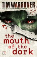 Review of The Mouth of the Dark
