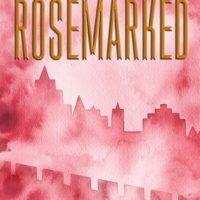 Review of the Rosemarked Duology