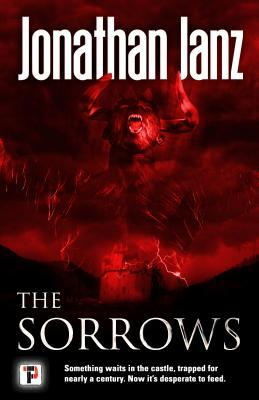 The Sorrows by Jonathan Janz