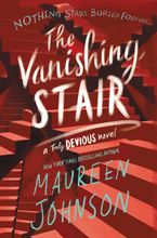 The Vanishing Stair  by Maureen Johnson