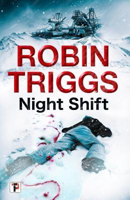 Night Shift by Robin Triggs