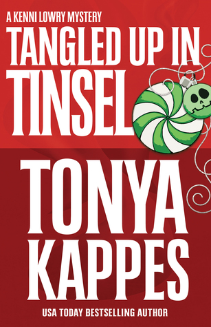 Tangled Up in Tinsel  by Tonya Kappes