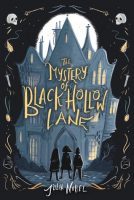 Review of Mystery of Black Hollow Lane