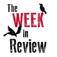 The Week In Review #322