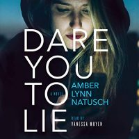 Audiobook review of Dare You To Lie
