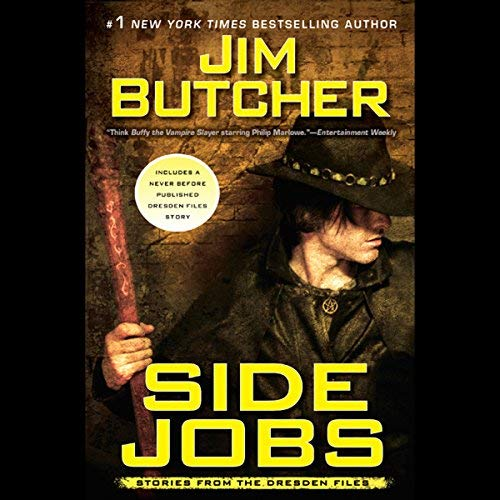 Side Jobs: Stories from the Dresden Files  by Jim Butcher