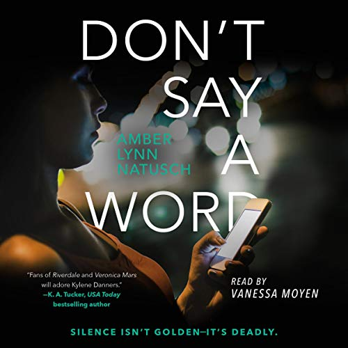 Don't Say a Word by Amber Lynn Natusch