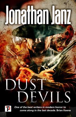 Dust Devils by Jonathan Janz