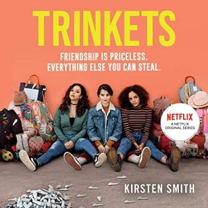 Audiobook review of Trinkets