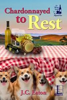 Review of Chardonnayed to Rest